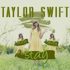 Taylor Swift - Stay Stay Stay (andrewpftw) Tags: new red allison tokyo dvd official asia paint tour bangkok live album smudge jakarta cover single seoul manila kualalumpur dates amos stay 2014 redtour announced staystaystay taylorswift taylorswiftstaystaystay