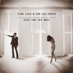 Nick-Cave-Push-The-Sky-Away-275x275