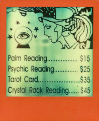 Psychic Price List (daveknapik) Tags: nyc newyorkcity signs film sign price polaroid words manhattan text cost instant psychic prices impossible psychics pricelist polaroidsx70 nigo polaroidsx70sonar px70 impossibleproject psychicnyc