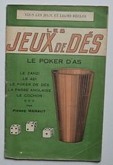 Pierre Manaut: Les jeux de ds (alexisorloff) Tags: livres books manuels couverturesillustres vintagecovers alexisorloff alexisorloff jeux jeuxdecartes russites jeuxdeds poker 421