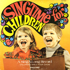 Singtime for Children (Jim Ed Blanchard) Tags: kids choir vintage private children religious for weird store funny singing god album religion vinyl christian jacket thrift cover ugly lp record bible sleeve kooky pressing singtime singcord