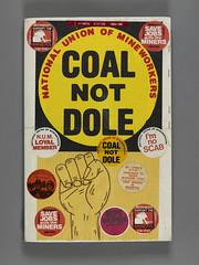 "Scrap Book ""Coal Not Dole"" (Birmingham Museum and Art Gallery) Tags: minersstrike birminghamhistorygalleries"