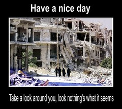 Have a nice day (kurnmit) Tags: bonjovi haveaniceday syria ruins politics war building broken houses