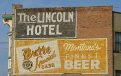 Lincoln Hotel/Butte Beer Ghost Sign (Larry Myhre) Tags: sign montana butte ghostsign lincolnhotel buttebeer 2012roadtrip