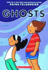 Ghosts (Vernon Barford School Library) Tags: 9780545540629 rainatelgemeier raina telgemeier ghosts ghost california cysticfibrosis cf familylife siblings sisters moving paranormal supernatural ghoststories newexperiences vernon barford library libraries new recent book books read reading reads junior high middle school vernonbarford nonfiction paperback paperbacks softcover softcovers covers cover bookcover bookcovers graphic novel novels graphicnovel graphicnovels
