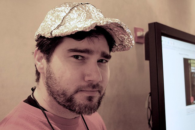 You Can Trust Someone in a Foil Hat