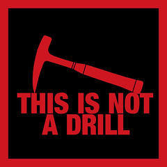 This is not a drill (Gord McKenna) Tags: red black art leather sign rock hammer handle this is funny message humor engineering tshirt humour mining safety international rig geology pick gord geologist engineer drill drilling mckenna eastwing geological estwing gordmckenna