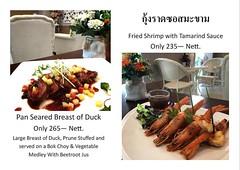 """สเปเชียลเมนู สำหรับอาทิตย์นี้.. """"Pan Seared Breast of Duck. 265฿""""  เนื้อเป็ด ย่างพอสุก สอดไส้ลูกพรุน ราดด้วยซอส บีทรูท อร่อยมาก คือต้องใด้มาลองชิมค่ะ ..และอีกหนึ่งเมนู คือ """" กุ้งราดซอส มะขาม..235฿""""เมนูทานง่ายๆ แต่อร่อย นำ้ซอสจะออก หวานๆเปรี้ยวๆ เข้ากันใด้"""