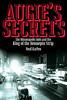 Augie\'s Secrets by Neal Karlen