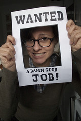 (iii) Day 362 - wanted. A DAMN GOOD JOB. (can't stop the beek) Tags: portrait woman silly girl sign female self glasses words good letters ad creative frame damn specs wanted 365 brunette job hold selfie ivebeenframed
