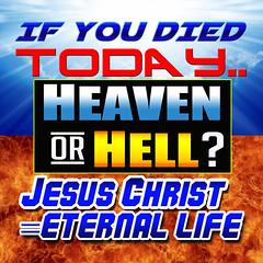 Jesus Christ = Eternal Life (G2K PHOTO) Tags: jesuschrist jesusisgod jesusforgivessin jesussaves john33 yemustbebornagain heavenorhell hebrews927 hell repentorperish romans623 repentance eternallife eternity everykneewillbow wagesofsinisdeath bornagain bookoflife godisholy gospelbanners gospeltracts g2kphoto eternityinhell death thewaythetruththelife john316 john146