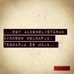 #alkohol #vicc #bölcs #hahaha (attilaszu) Tags: b alkohol hahaha vicc uploaded:by=flickstagram instagram:photo=1435871593724853542143347