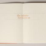 "<b>the infinite between us</b><br/> Bruggeman(handmade books and prints)<a href=""http://farm9.static.flickr.com/8359/8408579723_f7ae2339a2_o.jpg"" title=""High res"">∝</a>"