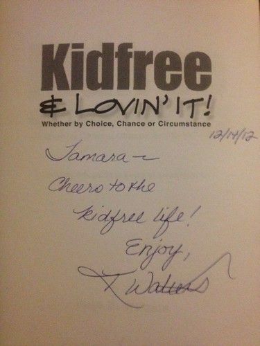 Signed copy of Kidfree & Lovin