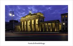 Puerta de Brandenburgo (Soler Paco) Tags: 6d nocturnas pacosoler berlin