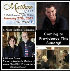 Matt Fraser's Messages from Heaven Dinner Show January 27th Providence RI (www.MeetMattFraser.com) Tags: show ri boston dinner matt ma island for looking who events famous january providence event medium powers fraser rhode dates superstar psychic helps intuition ability mediumship