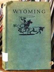 Wyoming (drumthwacket) Tags: ranch horse illustration book cowboy cattle cover worn torn wpa lariat steer cloth damaged rider range wildwest cowpoke roping lasso cowboystate whoopeetiyiyo