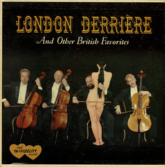 London Derriere And Other British Favorites (Jim Ed Blanchard) Tags: london vintage private nude weird store funny album vinyl jacket thrift cover bow ugly lp record string gag british sleeve buttocks kooky quartet derriere pressing hiinfidelity