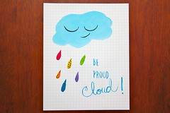proudcloudprint (mlcassid) Tags: cloud rain illustration quote paintings gouache raincloud inspirationalquote fineartprints meandwee beproudcloud