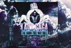 The Born This Way Ball (*Nuke*) Tags: lady ball way this born cd cover manip gaga blend the