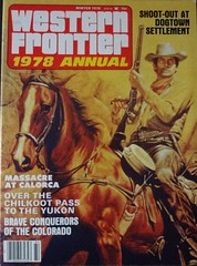 Western Frontier 1978 Annual (Howard258) Tags: vintage 1974 nostalgia cover magazines wildwest memorabilia magazineannual