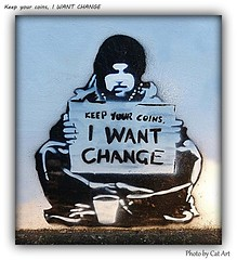 Keep Your Coins  I Want Change (Cat-Art) Tags: streetart northernireland meek irishart catart irishphotographer catshatwell catrionashatwell imagesfromireland shatwellimages doublevisionimageswebscom