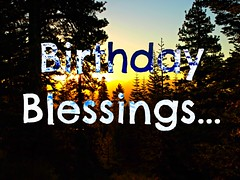 Birthday Blessings ~ Sunrise through the Pines