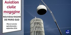 Radar Paris Sud (dgac_fr) Tags: aviation magazine manifestations ariennes biocarburant aroport surt passager