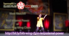 Real Internal Power of Black Flag Wing Chun (Hek Ki Boen Eng Chun) Tags: ip man wing chun yip donnie yen black flag hek ki boen