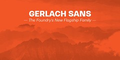 Gerlach Sans Type Family (Juraj Chrastina) Tags: advertising branding clean contemporary corporate display editorial fashion formal friendly functional geometric grotesk grotesque italic legible linear logo logotype magazine minimal modern monoline neutral opentype publishing sans sansserif swiss workhorse font type typeface