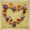 Love will save the day !!! (aenee) Tags: roses texture love square heart quote driedroses aenee tatot timinohio