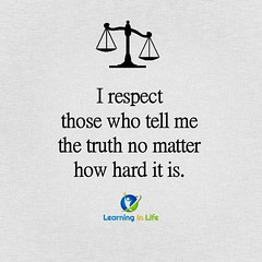 No Matter How Hard (learninginlife) Tags: hard respect truth