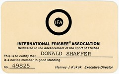 International Frisbee Association Membership Card (Alan Mays) Tags: ephemera membershipcards members membership cards paper printed internationalfrisbeeassociation ifa frisbee frisbees flyingdiscs discsports sports recreation companies manufacturers associations organizations societies groups clubs harveyjkukuk kukuk executivedirectors directors novices fillintheblanks illustrations circles logos embossed rounded corners old vintage typefaces type typography fonts