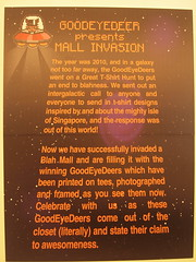 Goodeyedeer presents Mall Invasion (Artitute Art) Tags: design singapore graphic exhibition tshirts teeshirt arthouse tshirtsdesign