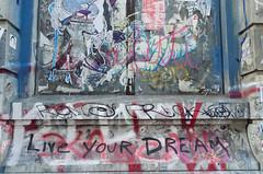 Live Your Dream (JoelZimmer) Tags: newyork manhattan lowereastside elle delavega streetartgraffiti 24mmf28 nikond7000