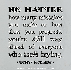No matter how many mistakes you make or how sl...