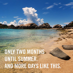 Only two months until summer. (kit) Tags: summer beach text okinawa tokashiki kitsweeney