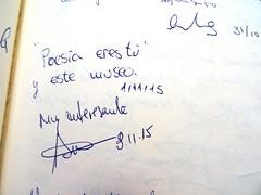 """""""Poesa eres t y este museo"""" 1/11/2015 (Museo del Romanticismo) Tags: museo del romanticismo siglo xix firmas libro de visitas pblico"""