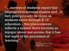 """Educational Postcard: surveys of students report that engagement remains elusive and , in fact, precipitously declines as students move through K-12 education..."""" (Ken Whytock) Tags: surveys students reports engagement elusive precipitously declines k12 education phenomenon reflects system myopic test scores processes learning teachers school"""
