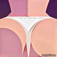 Playing with shapes #butt #ass #panties #art (HotwifeVenus) Tags: erotic hotwife bdsm dom