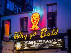 Why Go Bald (picturesbyJOE) Tags: damelane neon bluehour countydublin dublin2 twilight taylorsigns city signs europe evening ireland dublincity capitalcity dublincitycentre urban dublin ie