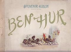 Cover of a 1900 production of Ben Hur (mharrsch) Tags: benhur play presentation lewwallace production novel souvenirbooklet publicdomain 1900 mharrsch