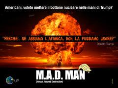 M.A.D. MAN (uomoplanetario.org) Tags: uomoplanetarioorg satira vignetta usa trump bombaatomica mama