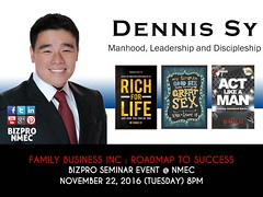 Family Business Inc : Roadmap to Success with Pastor Dennis Sy of Victory Greenhills will join BIZPRO Seminar at New Millennium Evangelical Church (BIZPRO NMEC) Tags: family business inc roadmap success with pastor dennis sy victory greenhills will join bizpro seminar new millennium evangelical church christian fellowship discipleship manhood rich for life act like man small group accountability