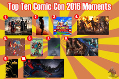 Top Ten Comic Con 2016 Moments (AntMan3001) Tags: top ten comic con 2016 moments