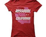 New I'm A Missouri Girl In A California World Unique Funny Women T-Shirt S-2XL (Adiovith) Tags: new im a missouri girl in california world unique funny women tshirt s2xl