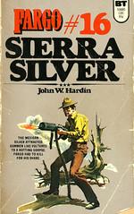 Novel-Fargo-16-Sierra-Silver-by-John-Hardin (Count_Strad) Tags: novel cover art coverart book western scifi wwii