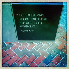 Alan Kay famous quote (BlogKing) Tags: innovationplaza 37thst universitycity