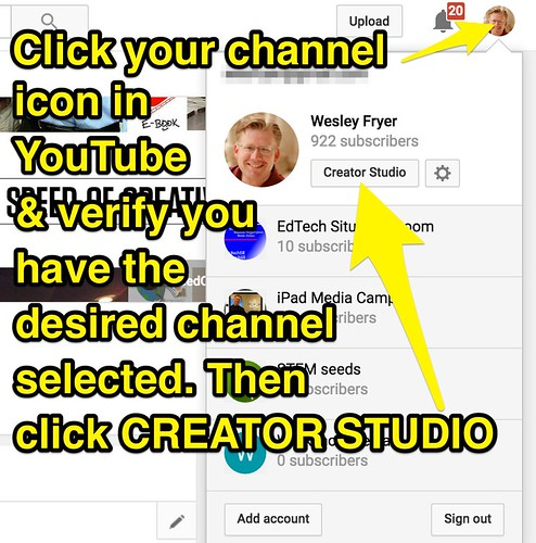 YouTube Creator Studio by Wesley Fryer, on Flickr
