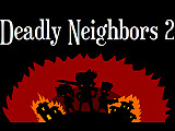 致命的鄰居2(Deadly Neighbors 2)